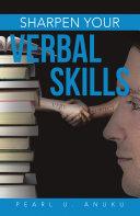 Sharpen Your Verbal Skills