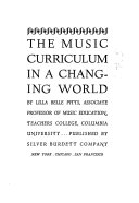 The Music Curriculum in a Changing World