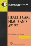 Health Care Fraud and Abuse