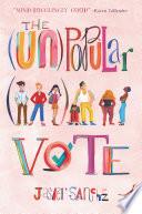 The  Un Popular Vote