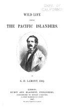 Wild Life Among the Pacific Islanders