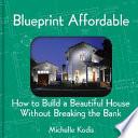 Blueprint Affordable