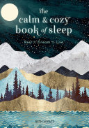 The Calm and Cozy Book of Sleep Book