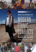 Encyclopedia Of Modern Ethnic Conflicts 2nd Edition 2 Volumes