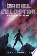 Daniel Coldstar #1: The Relic War Stel Pavlou Cover