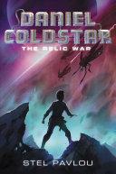 Pdf Daniel Coldstar #1: The Relic War Telecharger