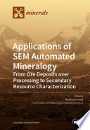 Applications of SEM Automated Mineralogy