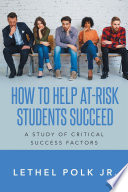 How to Help At Risk Students Succeed A Study of Critical Success Factors