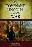 The Covenant Lincoln And The War Book PDF