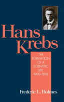 Hans Krebs: The formation of a scientific life, 1900-1933