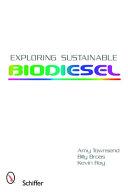 Exploring Sustainable Biodiesel