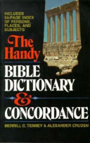 The Handy Bible Dictionary and Concordance
