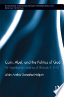 Cain Abel And The Politics Of God
