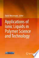 Applications of Ionic Liquids in Polymer Science and Technology Book