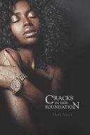 Cracks in Her Foundation