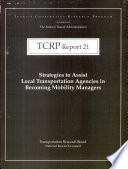 Strategies To Assist Local Transportation Agencies In Becoming Mobility Managers Book PDF