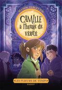 Les plieurs de temps - Camille à l'heure de vérité Pdf/ePub eBook