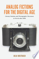 Analog Fictions For The Digital Age