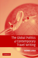 The Global Politics of Contemporary Travel Writing