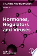 Hormones  Regulators and Viruses