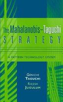 The Mahalanobis-Taguchi Strategy
