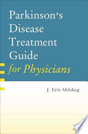 Parkinson s Disease Treatment Guide for Physicians
