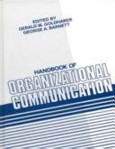 Handbook of Organizational Communication