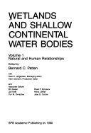 Wetlands and Shallow Continental Water Bodies  Natural and human relationships