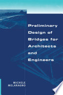 Preliminary Design of Bridges for Architects and Engineers