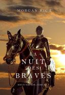 La Nuit des Braves (Rois et Sorciers--Tome 6)
