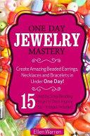 One Day Jewelry Mastery