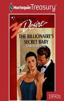The Billionaire's Secret Baby