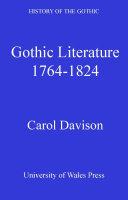 Gothic Literature 1764-1824