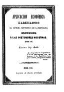 Aplicación económica cambiando el sistema rentístico de la república conforme a las costumbres modernas