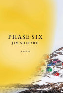 Phase Six: A Novel