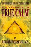 Six Seconds to True Calm