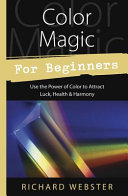 Color Magic for Beginners