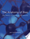 The Anatomy of Bias