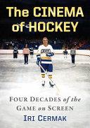 The Cinema of Hockey