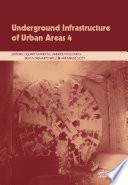 Underground Infrastructure of Urban Areas 4 Book