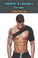 Athlete Romance Books  A Definite Home Run