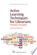Active Learning Techniques For Librarians Book PDF