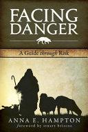 Facing Danger