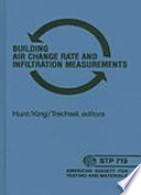 Building Air Change Rate and Infiltration Measurements