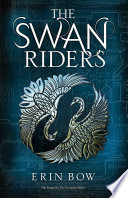 The Swan Riders Erin Bow Cover