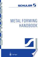 Metal Forming Handbook Book