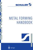 Metal Forming Handbook Pdf/ePub eBook
