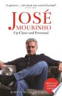 Jos   Mourinho  Up Close and Personal