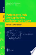 Performance Tools and Applications to Networked Systems