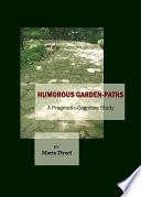 Humorous Garden-Paths